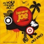 125 - Trio Elétrico Banana Joe 2008 (SP)