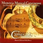 64 - Memória Musical Catarinense Camerata Fpolis (2002)